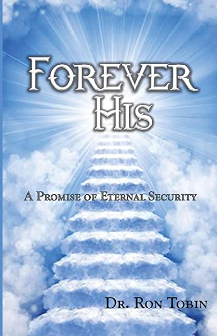 Forever His: A Promise of Eternal Security
