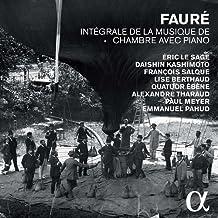 Fauré: Integral De La Música De Cámara [5 Cds]