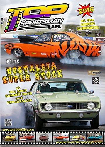 2016 UK Top Sportsman and Nostalgia Super Stock - drag racing at Santa Pod