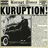 Kuruption! Bi-Coastal Edition Volumes l & ll by Kurupt [Music CD]