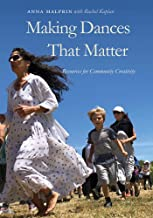 Making Dances That Matter: Resources for Community Creativity