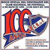 Nacional: 100 Años del Club Nacional de Football
