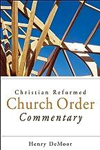Christian Reformed Church Order Commentary