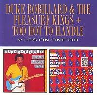 Too Hot to Handle/Pleasure