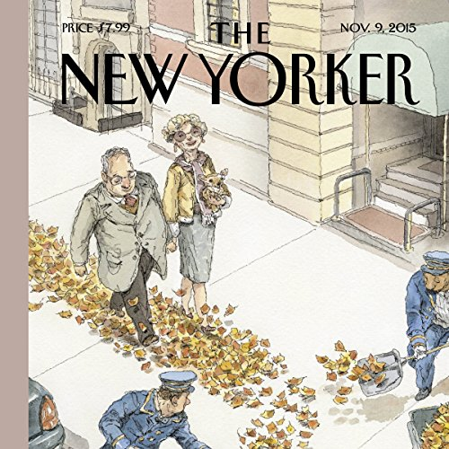 The New Yorker, November 9th 2015 (Nick Paumgarten, Alexis Okeowo, Alexandra Schwartz) audiobook cover art