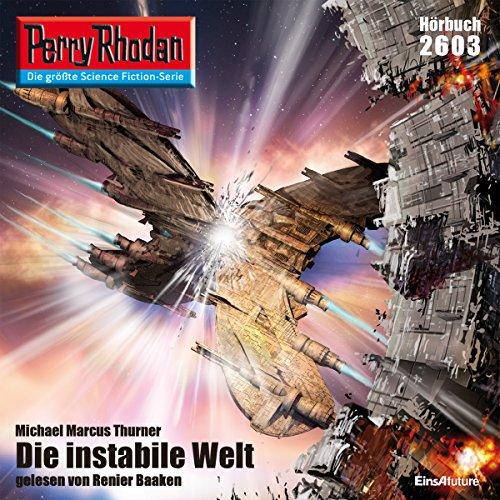 Die instabile Welt (Perry Rhodan 2603) Titelbild