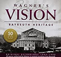 Wagner's Vision: Bayreuth Heritage by Hans Hotter (2012-10-02)