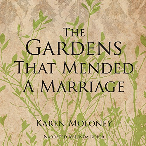 The Gardens That Mended a Marriage audiobook cover art
