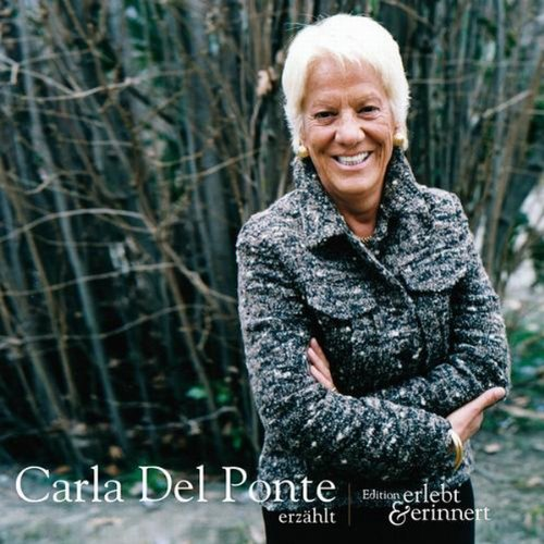 Carla Del Ponte erzählt (erlebt & erinnert) Titelbild