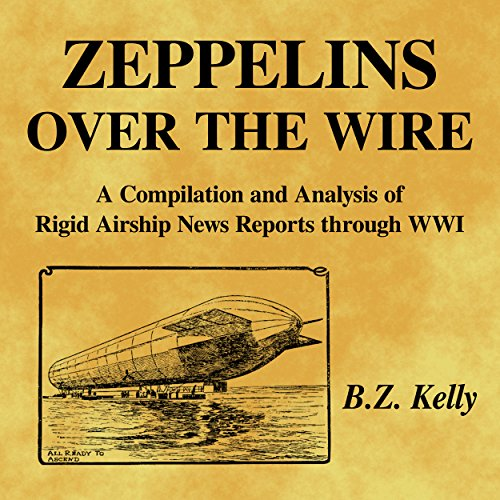 Zeppelins over the Wire audiobook cover art