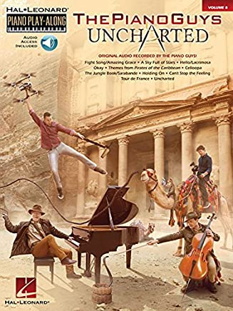The Piano Guys - Uncharted: Piano Play-Along Volume 8 (Hal Leonard Piano Play-Along) by The Piano Guys(2016-11-01)