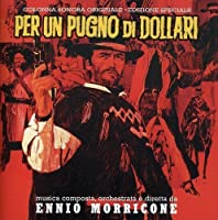 A Fistful of Dollars / Per un Pugno di Dollari