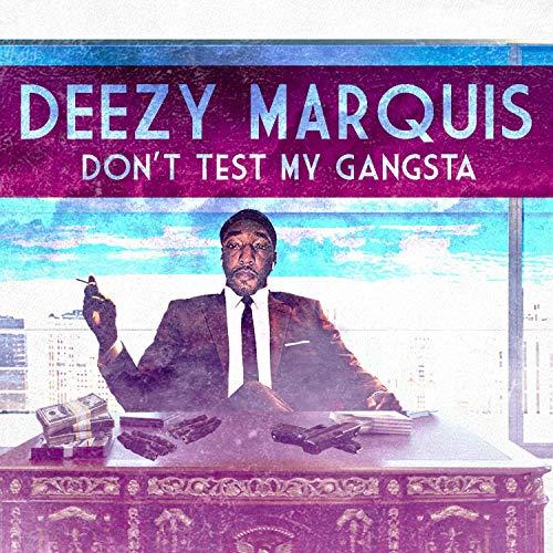Don't Test My Gangsta [Explicit]