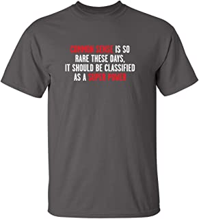 Best Common Sense is So Rare Graphic Novelty Sarcastic Funny T Shirt Reviews