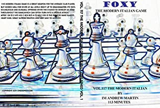 FOXY OPENINGS - VOLUME 117 - The Modern Italian Game Chess DVD