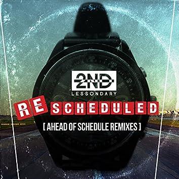 Re:Scheduled (Ahead of Schedule Remixes)