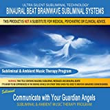 Communicate with Your Guardian Angels - Subliminal & Ambient Music Therapy 7