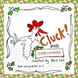 Cluck! for Christmas