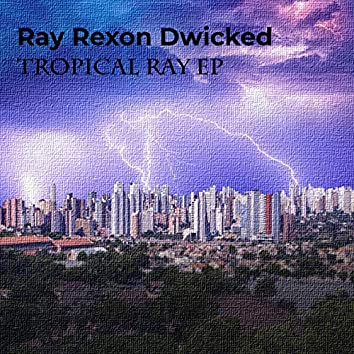 Tropical Ray EP