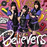 Believers / Pretty Ash