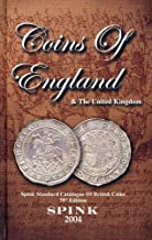 Coins of England and the United Knigdom 2004: Coins of England and the United Kingdom: Spink Standard Catalogue of British Coins by Philip Skingley (Editor) (1-Oct-2003) Hardcover