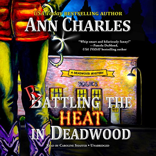 Rattling the Heat in Deadwood audiobook cover art