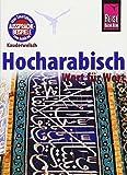 Reise Know-How Sprachführer Hocharabisch - Wort für Wort: Kauderwelsch-Band 76