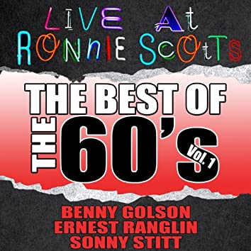 Live At Ronnie Scott's: The Best of the 60's Vol. 1