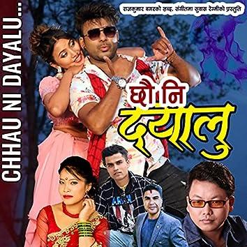 Chhau Ni Dayalu