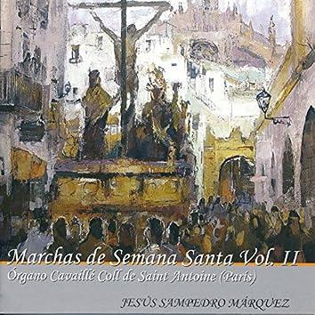 Marchas de Semana Santa Vol. II. Órgano Cavaillé Coll de Saint Antoine
