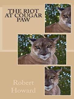 The Riot at Cougar Paw (English Edition)