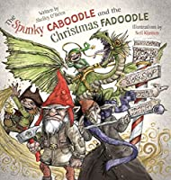 The Spunky Caboodle and the Christmas Fadoodle