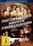 Start zur Kassiopeia / Roboter im Sternbild Kassiopeia [2 DVDs]