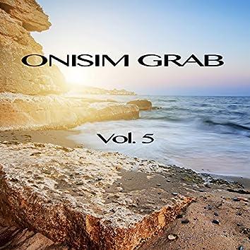 Onisim Grab, Vol. 5