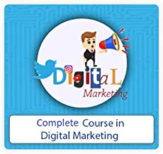 Complete Course in Digital Marketing – Online Course for Working Professionals & Students   Comprehensive Digital Marketin...