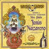 Banda de Cornetas y Tambores Ntro. Padre Jesús Nazareno. Mairena del Alcor (Sevilla)