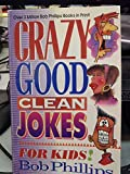 Crazy Good Clean Jokes for Kids!