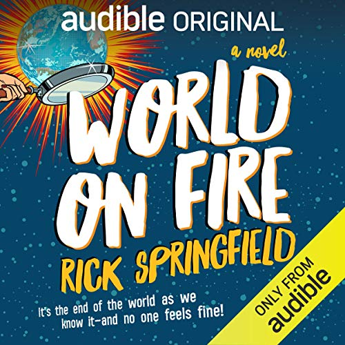 World on Fire Audiobook By Rick Springfield cover art