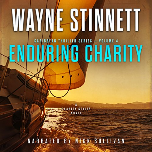 Enduring Charity: A Charity Styles Novel: Caribbean Thriller Series, Book 4