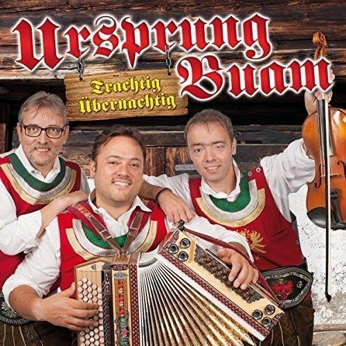 Ursprung Buam - Trachtig übernachtig - Das neue Album 2016