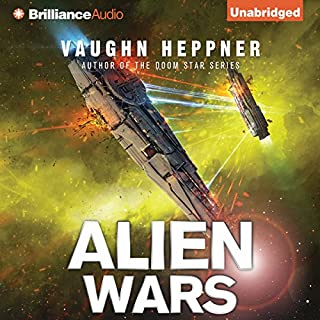Alien Wars     A Fenris Novel, Book 3              By:                                                                                                                                 Vaughn Heppner                               Narrated by:                                                                                                                                 Jeff Cummings                      Length: 10 hrs and 28 mins     199 ratings     Overall 4.3