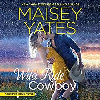 Wild Ride Cowboy     Copper Ridge              Written by:                                                                                                                                 Maisey Yates                               Narrated by:                                                                                                                                 Summer Morton                      Length: 9 hrs and 51 mins     2 ratings     Overall 4.5