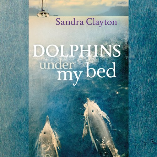 Dolphins Under My Bed audiobook cover art
