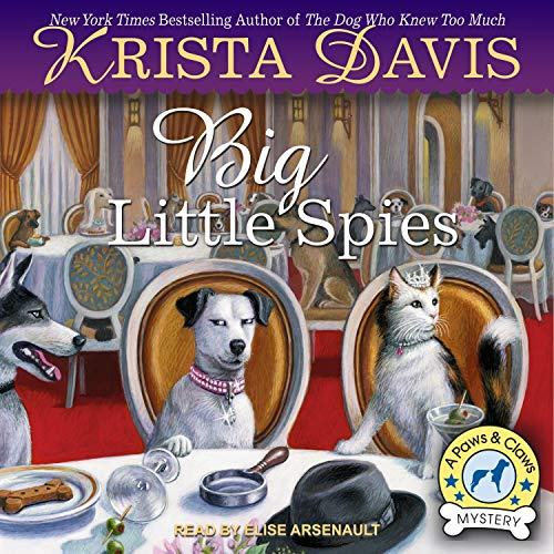 Big Little Spies Audiobook By Krista Davis cover art