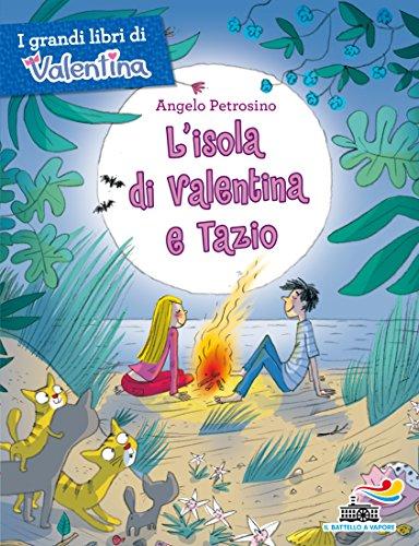 L'isola di Valentina e Tazio