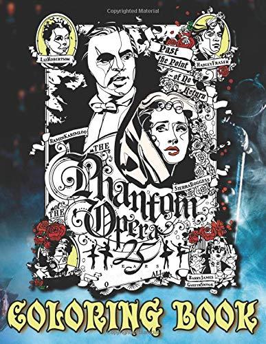 Phantom Of The Opera Coloring Book: Premium Unofficial Phantom Of The Opera Adults Coloring Books