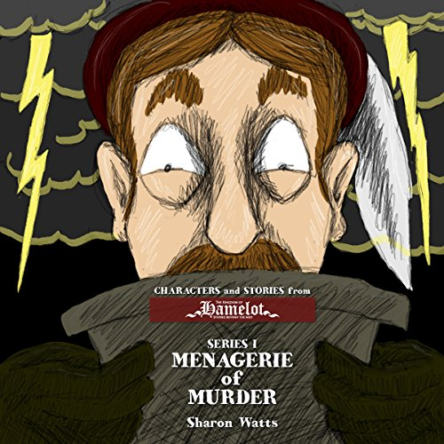Kingdom of Hamelot Series I: Menagerie of Murder audiobook cover art