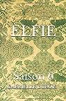 ELFIE - Saison 6 par Dubois
