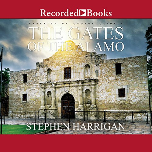 The Gates of the Alamo audiobook cover art