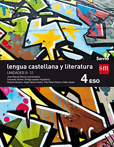 Lengua castellana y literatura. 4 ESO. Savia. Trimestres - 9788467587074